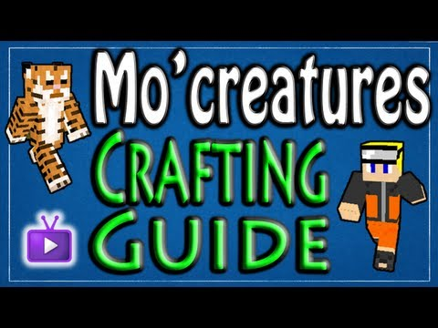 Mo' Creatures - Complete Crafting Guide