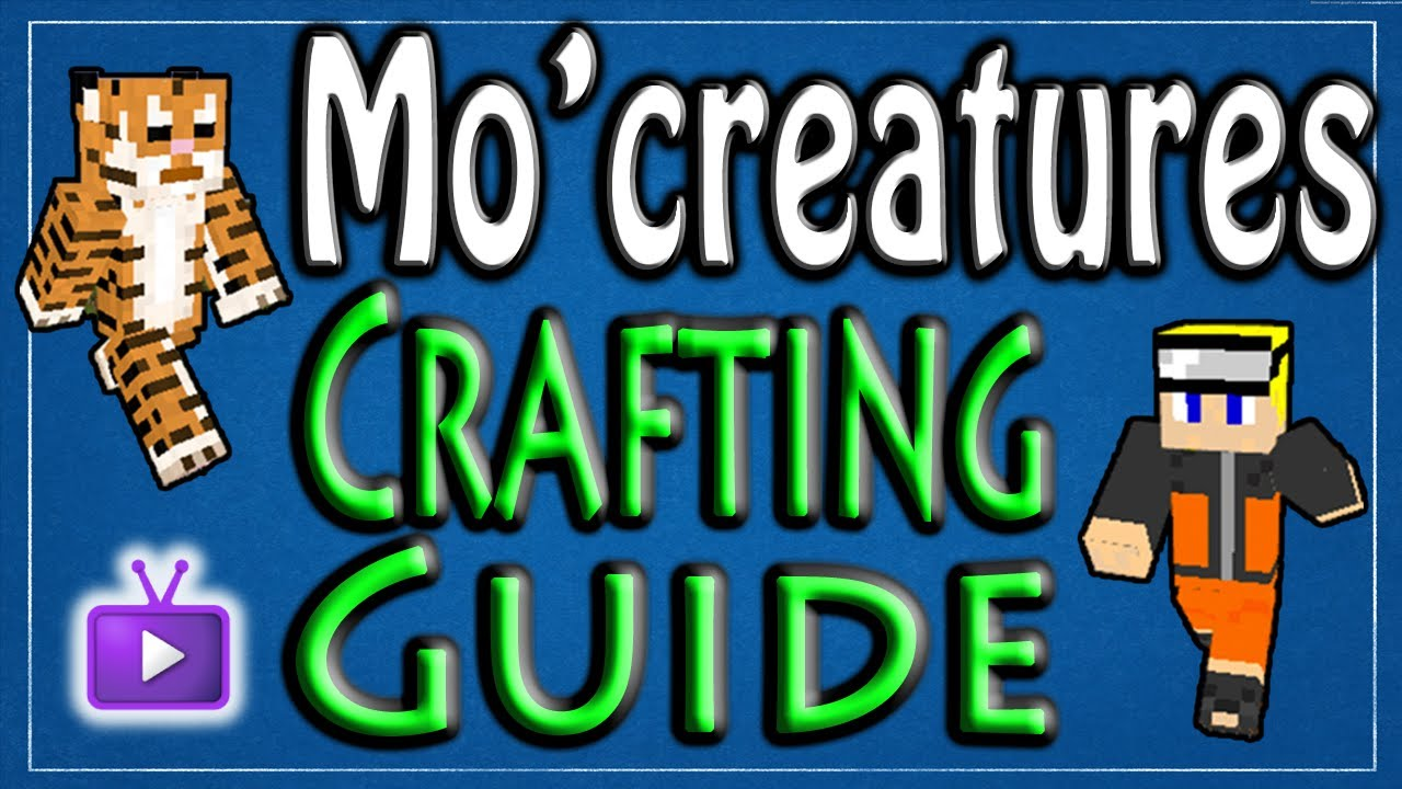 Mo Creatures Crafting Guide