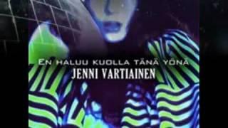 En haluu kuolla tänä yönä -Jenni Vartiainen