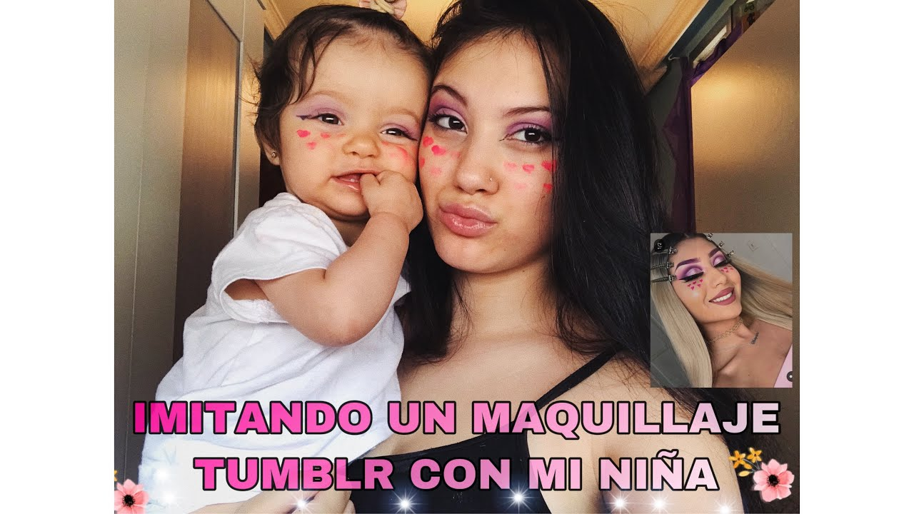 [VIDEO] - IMITANDO MAQUILLAJE TUMBLR CON MI NIÑA ?? // *no sale bien* ???‍♀️ 1