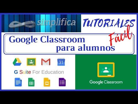 Tutorial Google Classroom para alumnos