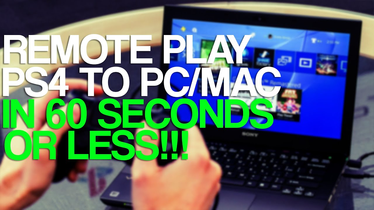 How to USE and SETUP Remote Play on PS4 and PS4 controller on PC and Mac