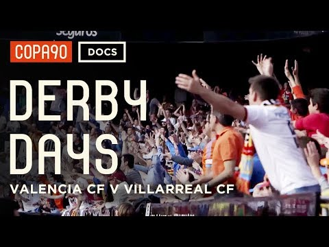 Battle of the Brothers - Valencia CF vs Villarreal CF | Derby Days