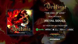 """Destinia - """"The End Of Love"""" (Official Audio)"""