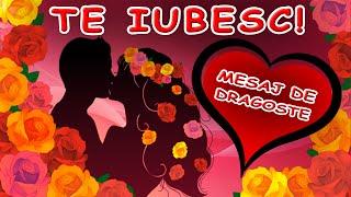Te iubesc - mesaj de dragoste
