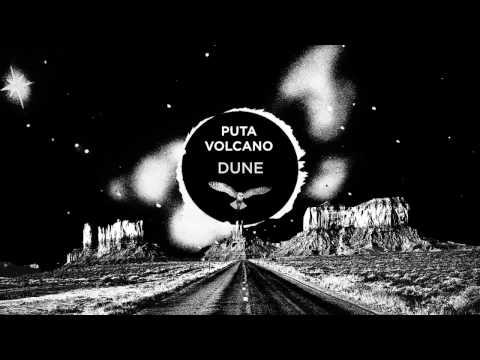 Puta Volcano - Dune (Official Track / Harmony of Spheres, 2017)