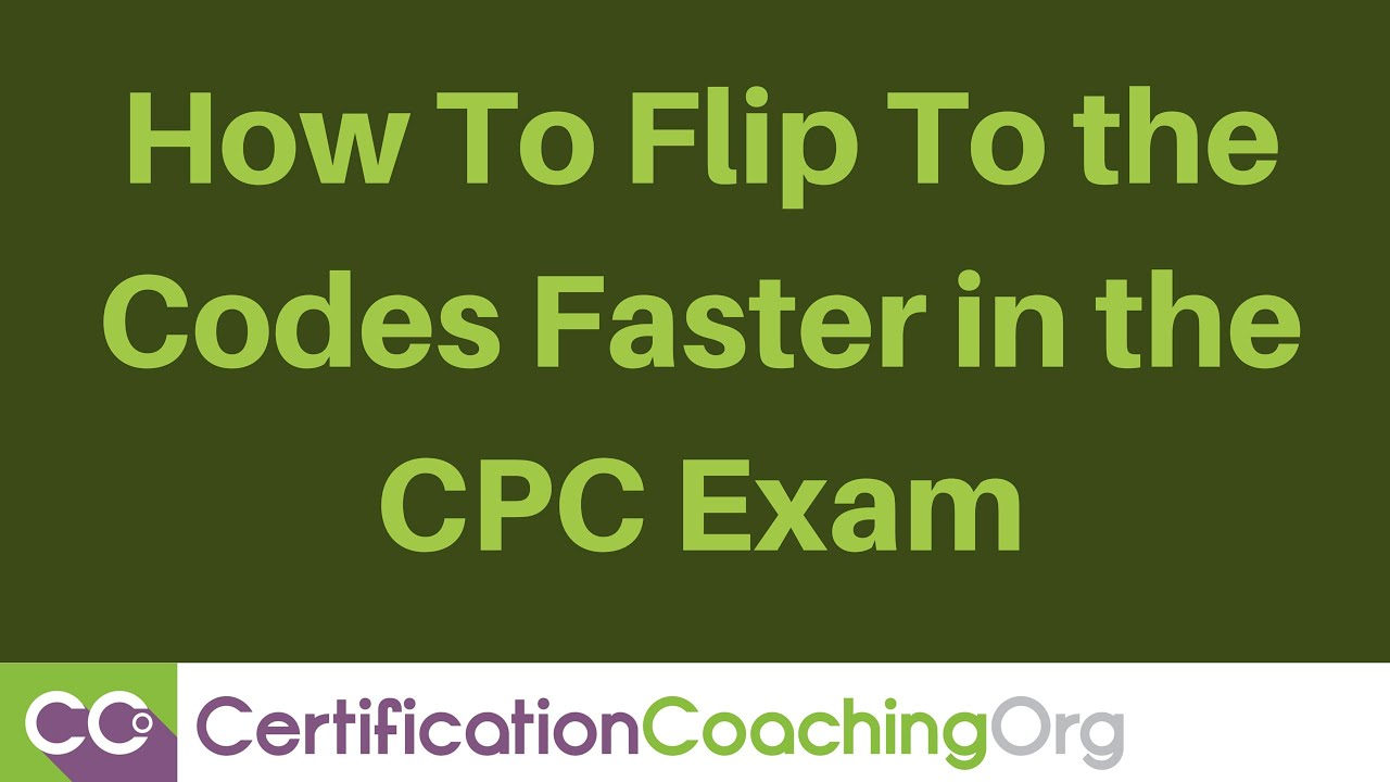 Cpc exam tips how to flip to the codes faster youtube cpc exam tips how to flip to the codes faster certification coaching organization xflitez Choice Image