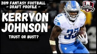 2019 Fantasy Football - Kerryon Johnson Draft Profile - Trust or Bust?