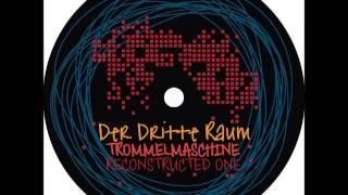 Der Dritte Raum - Trommelmaschine (T-Mix - Noch
