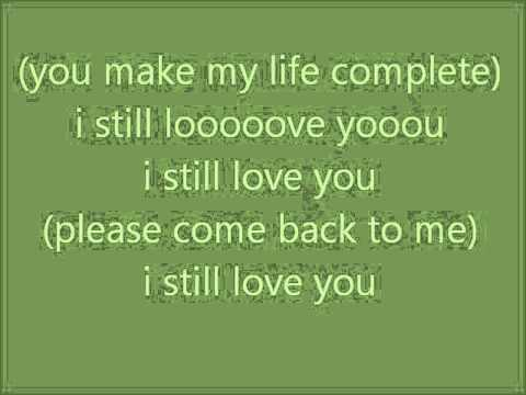 Lirik Lagu Once - I Still Love You Lyrics