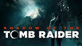 Shadow of the Tomb Raider - The First Law of Holes