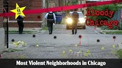 Top Ten Most Violent Neighborhoods in Chicago 1# 2017