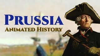 Prussia Part 1 | Animated History