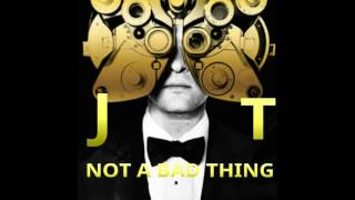 Justin Timberlake - Not A Bad Thing (Explicit) (Album Version)