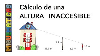Semejanza de triángulos: Cálculo altura inaccesible usando dos triángulos semejantes