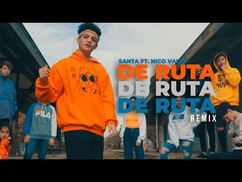 SANTA – De Ruta Remix ft. NICO VALDI