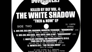 """INFINITO 2017 """"FOR THE REAL EMCEE"""" 2011 THE WHITE SHADOW"""