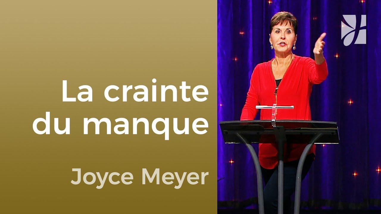 La crainte (4/4) - Joyce Meyer - Maîtriser mes pensées