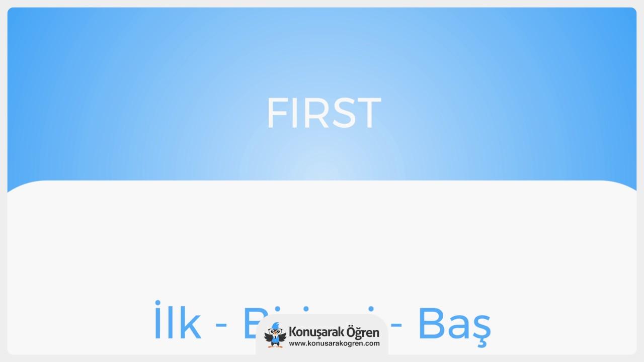 First Nedir First Ingilizce Türkçe Anlamı Ne Demek Telaffuzu Nasıl