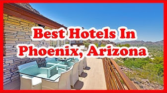 5 Best Hotels In Phoenix, Arizona | USA | Love Is Vacation