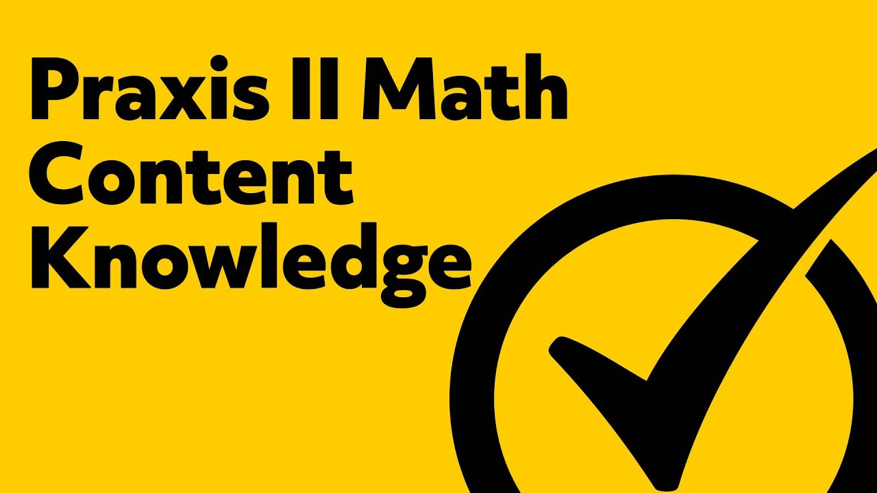 free praxis ii 5161 math content knowledge practice test youtube rh youtube com study guide for praxis 2 business education study guide for praxis 2 early childhood