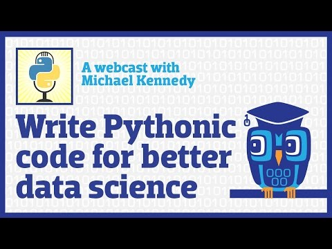 Write Pythonic Code for Better Data Science (webcast)