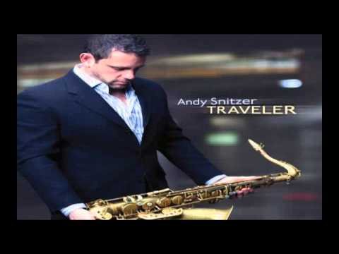"Andy Snitzer ~  Covenant ""2011"" Smooth Jazz"