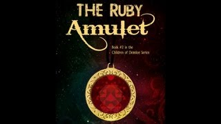 THE RUBY AMULET Book Trailer