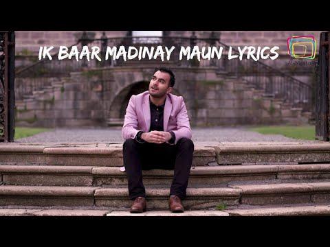 Ik Baar Madinay Main Lyrics - Milad Raza Qadri - Nasheed For You