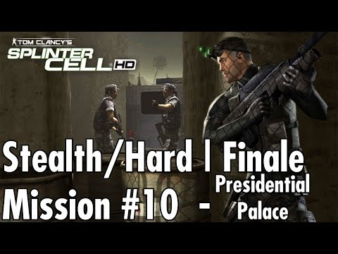 Splinter Cell - Mission #10/Finale - Presidential Palace - Hard/Stealth Walkthrough + Credits