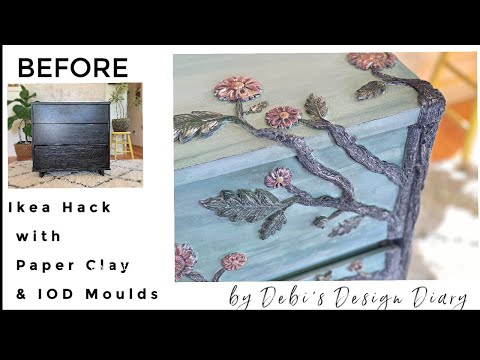 Thrifted & Up Cycled Ikea  Furniture Hack With Paper Clay, DIY Paint, IOD Moulds & Stamps