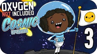 Oxygen Not Included COSMIC: Pro Artist Apply Here! Ep 3 ONI Cosmic Upgrade