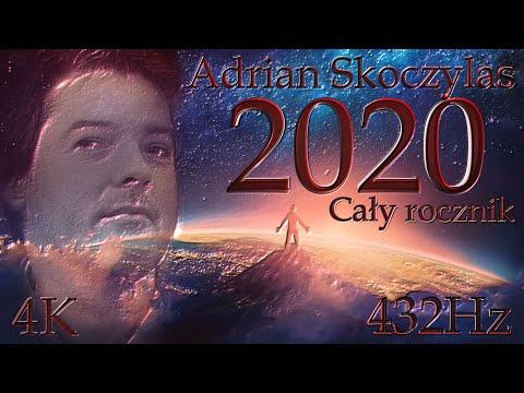 Adrian Skoczylas - Cały rocznik (2020) 432Hz 4K