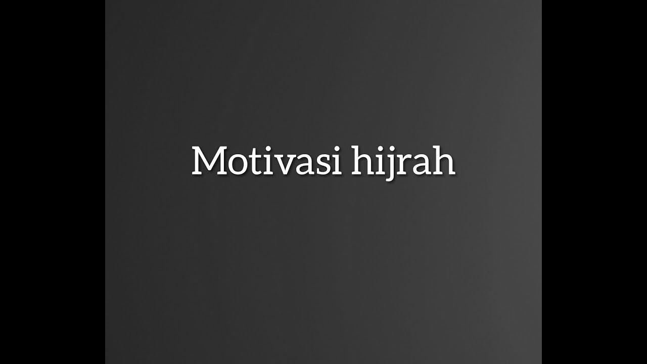 88 Gambar Motivasi Untuk Hijrah HD Terbaru