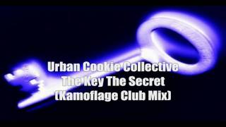 Urban Cookie Collective - The Key The Secret ( Kamoflage Club Mix ) HD
