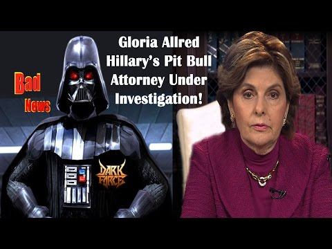Hillary's Pitbull Attorney Gloria Allred Under Investigation For Misconduct by Bad News Media