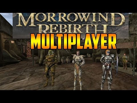 Morrowind Rebirth Overhaul in Multiplayer Pt. 3 | Tribunal Q