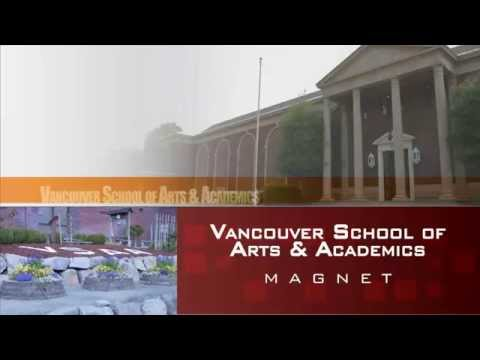 VPS Magnet Program: Vancouver School of Arts & Academics