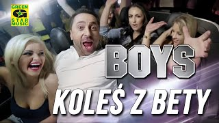 Boys - Koleś z bety (official video) Disco Polo 2016