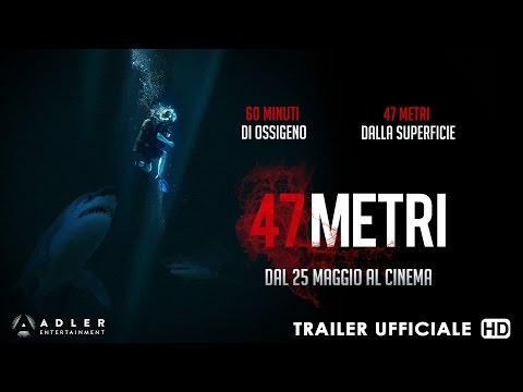 47 Metri - Trailer Ufficiale Italiano   HD
