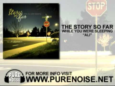 "The Story So Far - ""Ali"""
