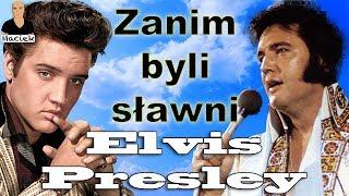 Elvis Presley | Zanim byli sławni