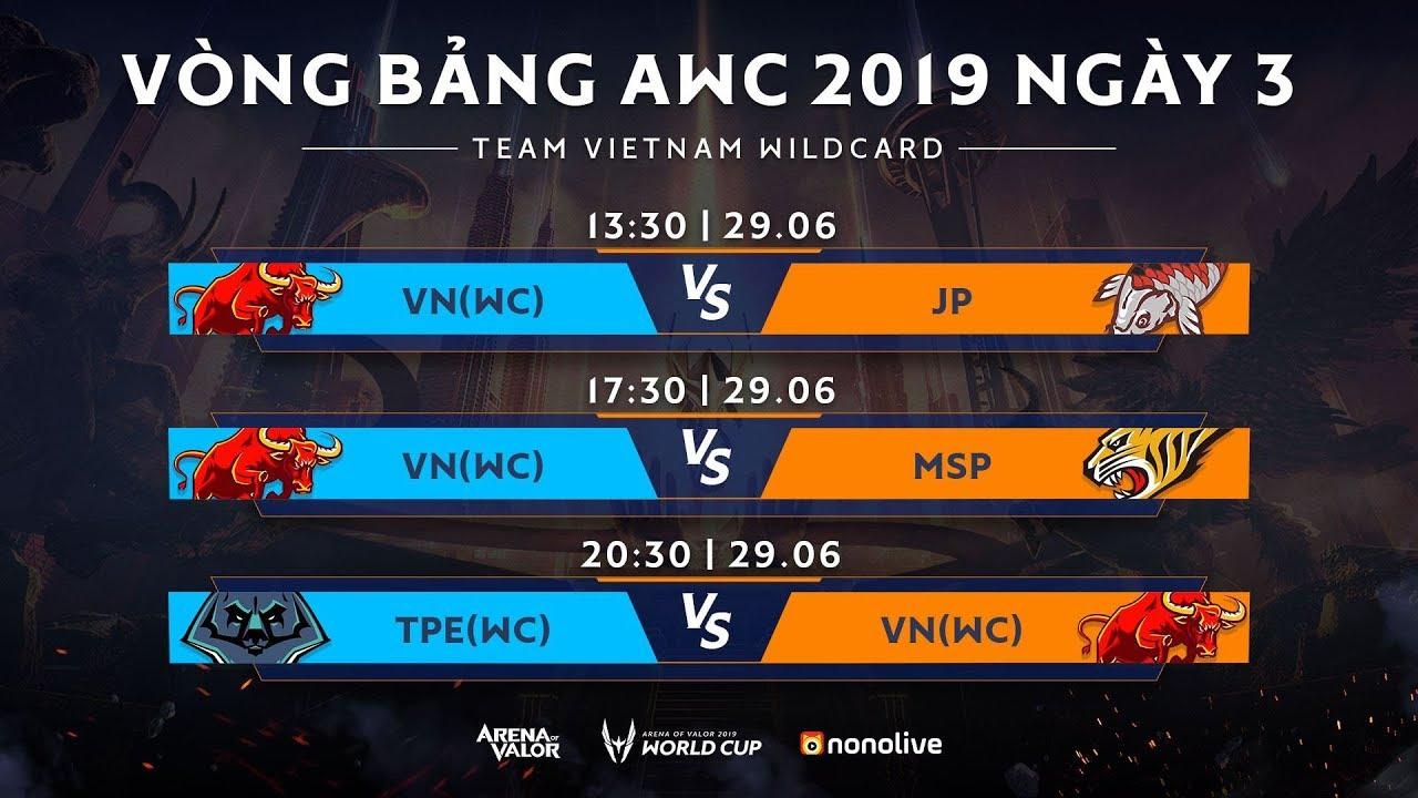 Vòng bảng AWC 2019 – Ngày 3: Bảng A – Garena Liên Quân Mobile