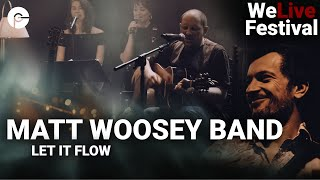 Matt Woosey Band - Let It Flow | WeLive Festival | Live im Schlachthof | Corona Concert
