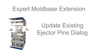 Creo Parametric - Expert Moldbase Extension - Update Existing Ejector Pins Dialog