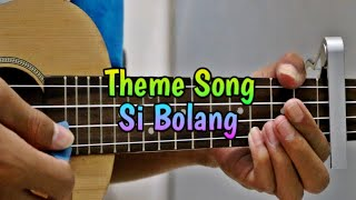 Theme Song - Si Bolang cover ukulele by @Zidan AS