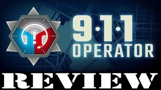 PC GAME REVIEW: 911 Operator
