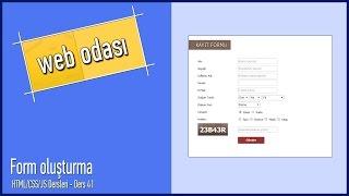HTML/CSS/JS Dersleri - Ders 41 - Form oluşturma