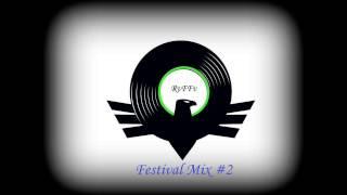 RvFFv-Festival Mix #2