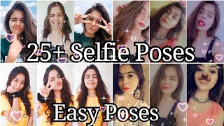 25 Selfie Poses Simple And Easy Poses Cute And Stylish Poses Santoshi Megharaj